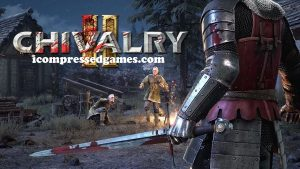 Chivalry 2 Highly Compressed