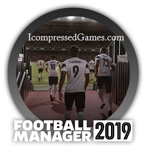 Football Manager 2019 Highly Compressed