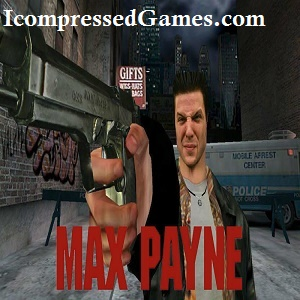 Max Payne Highly Compressed