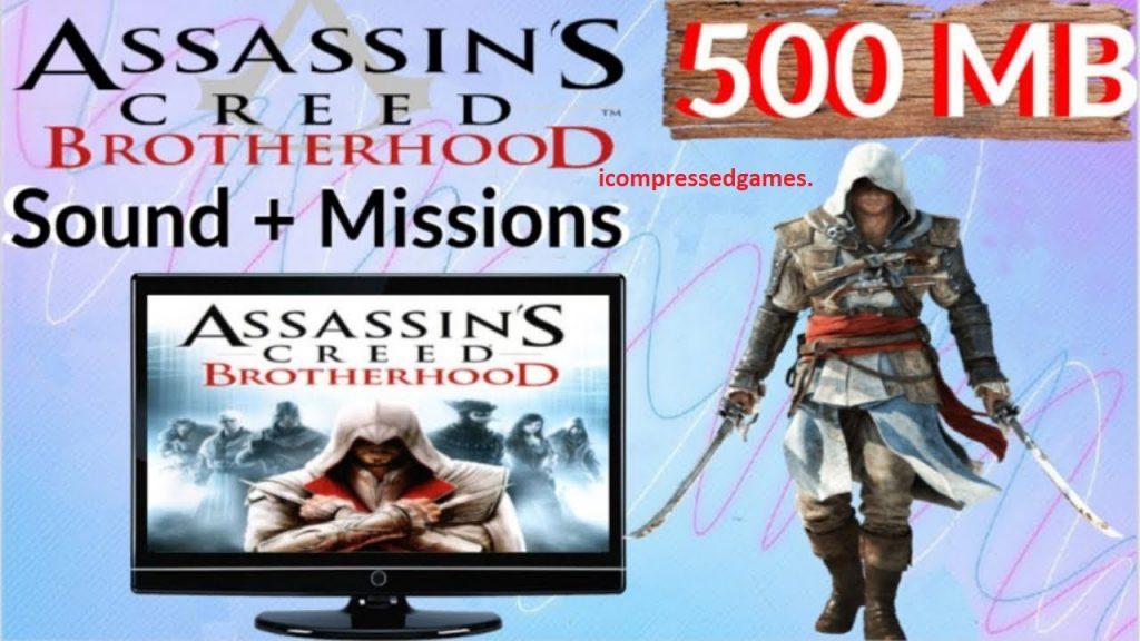 Assassins Creed Brotherhood Highly Compressed